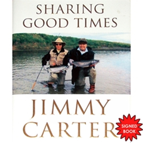 President Jimmy Carter Autographed (Sharing Good Times) Book