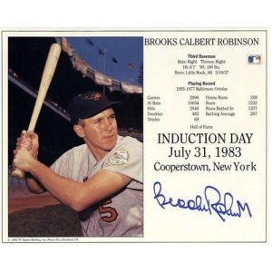 Brooks Robinson Autographed Baltimore Orioles Hall of Fame HOF 8x10 Card
