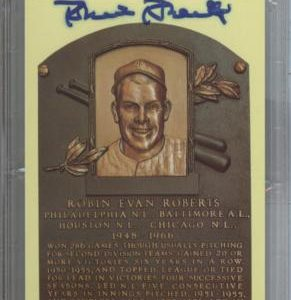 Robin Roberts Autographed Baseball Hall of Fame (Philadelphia Phillies) HOF Plaque Postcard - PSADNA Slab