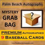 MYSTERY GRAB BAG – Premium 9 Autographed Baseball Cards – All Hall of Famers